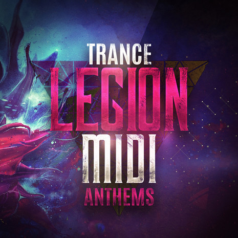 Trance Legion MIDI Anthems