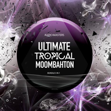 Ultimate Tropical Moombahton Bundle