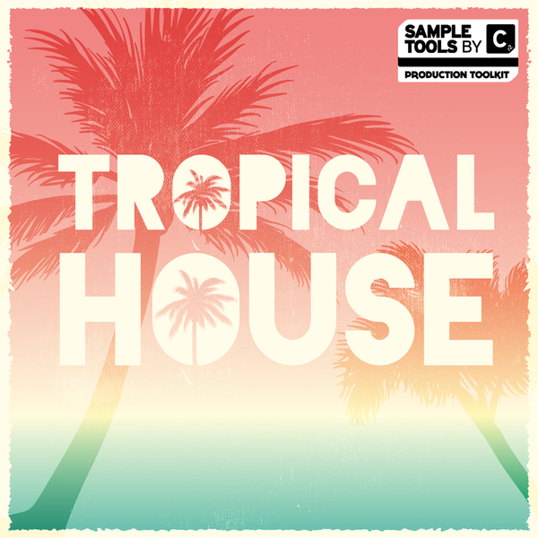 Tropical House Samples