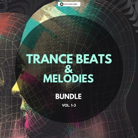 Trance Beats & Melodies Bundle (Vols 1-3)