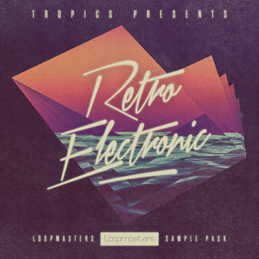 Tropics: Retro Electronic