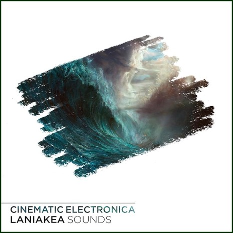 Laniakea Sounds: Cinematic Electronica