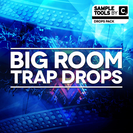 Big Room Trap Drops