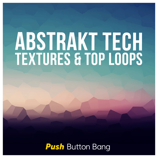 Abstrakt Tech: Textures & Top Loops