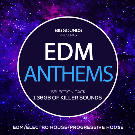 EDM Anthems Selection Pack