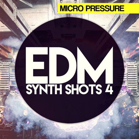EDM Synth Shots Vol 4