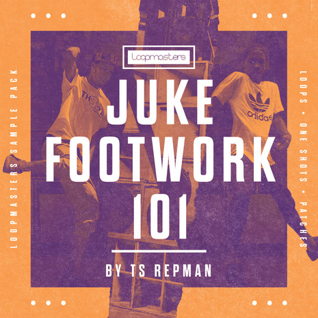TS Repman: Juke Footwork 101