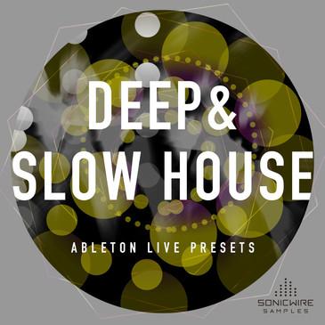 Deep & Slow House: Ableton Live Presets