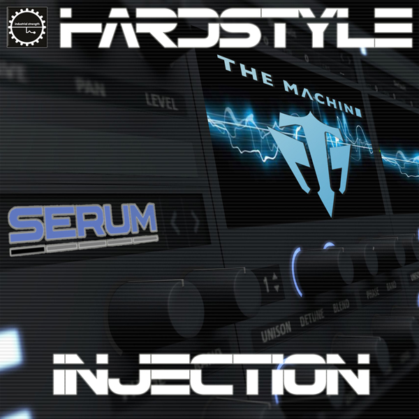 The Machine: Hardstyle Injection