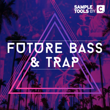 Sample Tools By Cr2: Future Bass & Trap