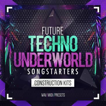 Future Techno Underworld Songstarters