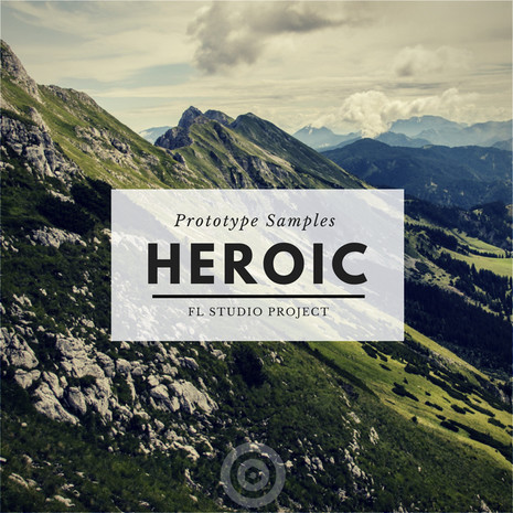 Heroic: FL Studio Project