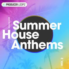 Summer House Anthems Vol 2