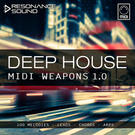 RS: Deep House MIDI Weapons 1.0