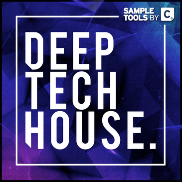 Sample Tools by Cr2: Deep Tech House