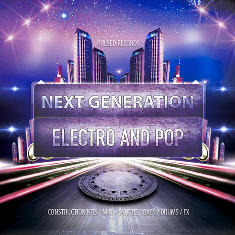 Next Generation Electro & Pop Bundle