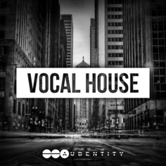 Audentity: Vocal House