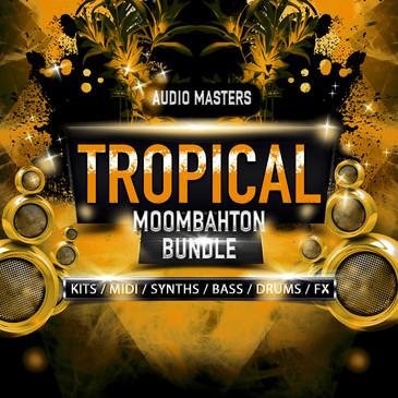 Tropical & Moombahton Bundle