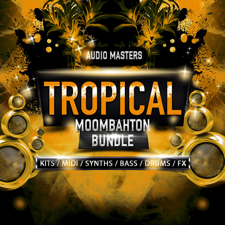 Tropical & Moombahton Bundle