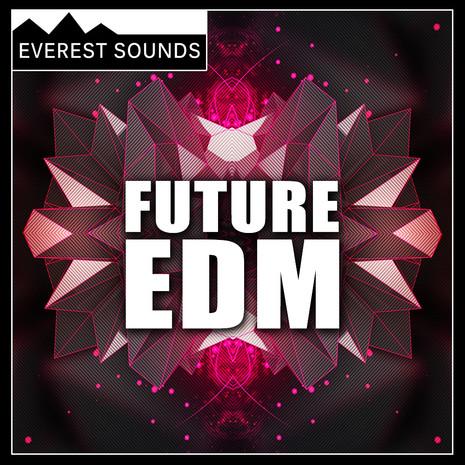 Everest Sounds: Future EDM