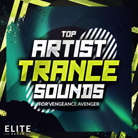 Top Artist Trance Sounds For Vengeance Avenger