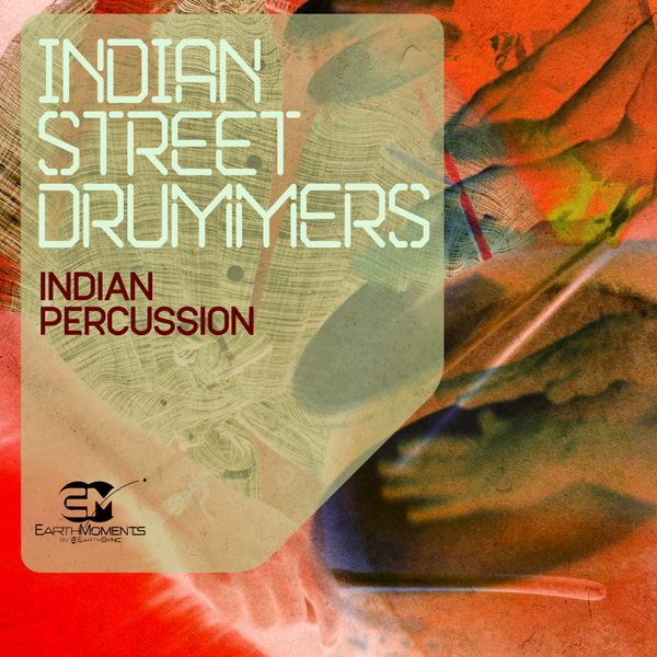 Indian Street Drummers: Indian Percussion
