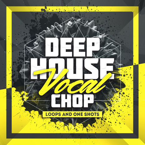 Deep House Vocal Chop Loops & One Shots