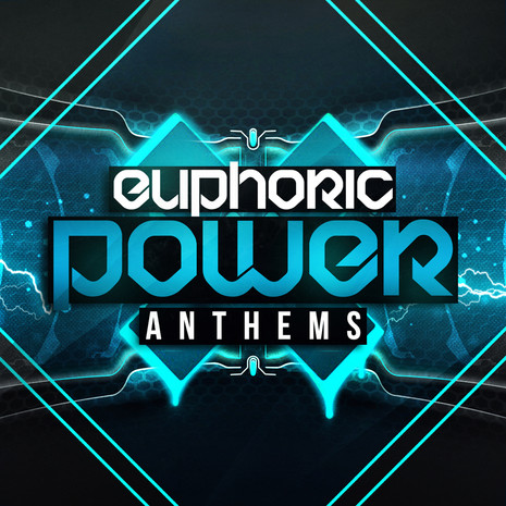 Euphoric Power Anthems