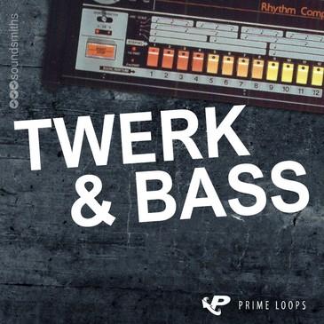 Twerk & Bass