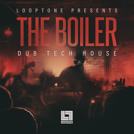 The Boiler: Dub Tech House