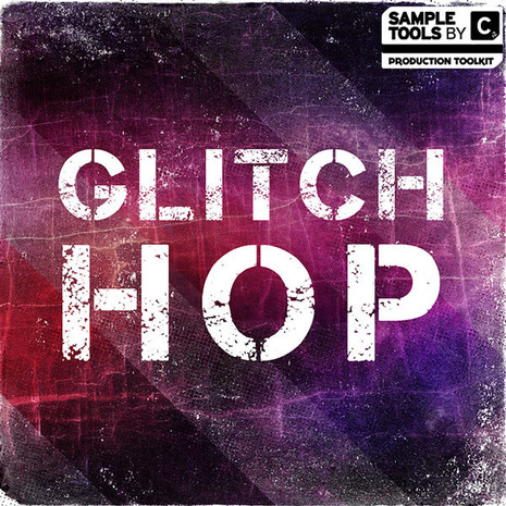 Sample Tools By Cr2: Glitch Hop