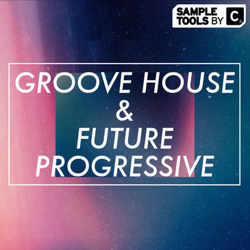 Groove House & Future Progressive