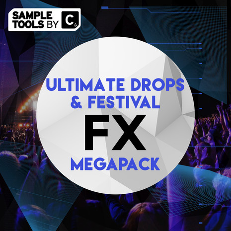 Ultimate Drops & Festival FX Mega Pack
