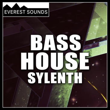 Everest Sounds: Bass House Sylenth