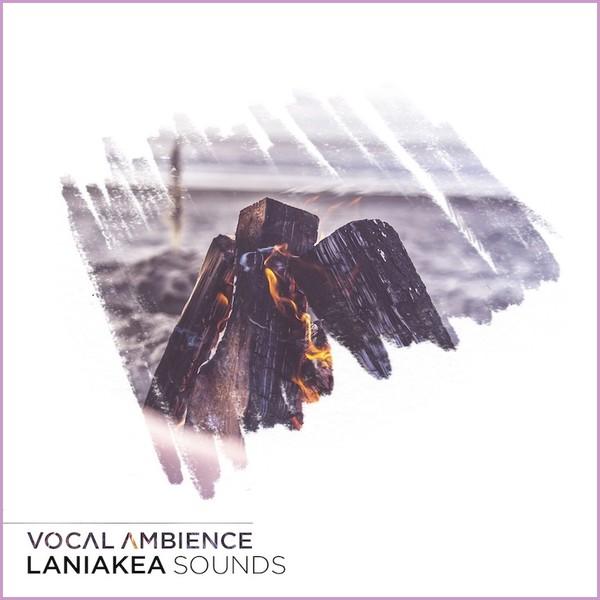 Laniakea Sounds: Vocal Ambience