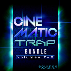 Cinematic Trap Bundle (Vols 7-9)