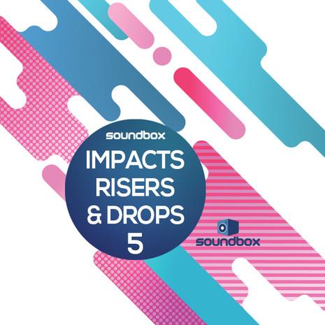 Impacts, Risers & Drops 5