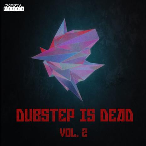 Dubstep Is Dead 2