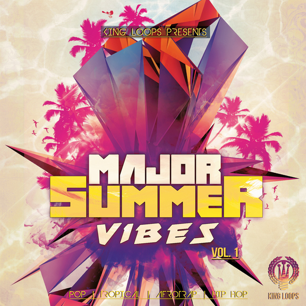 Major Summer Vibes Vol 1