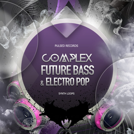 Complex Future Bass And Electro Pop: Synths