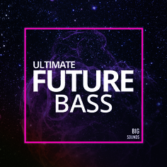 Ultimate Future Bass