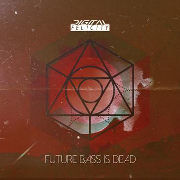 Future Bass Is Dead