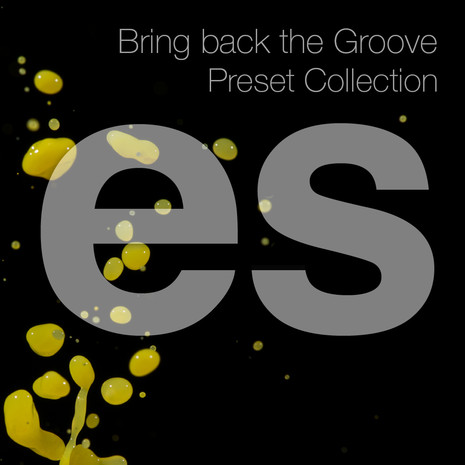 Bring Back The Groove: Preset Collection