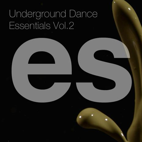 Underground Dance Essentials Vol 2