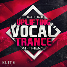 Euphoric Uplifting Vocal Trance Anthems