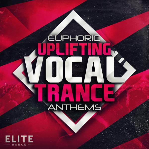Euphoric Uplifting Vocal Trance Anthems