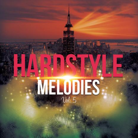 Hardstyle Melodies Vol 5