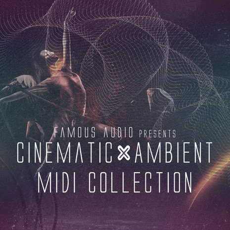 Cinematic & Ambient MIDI Collection