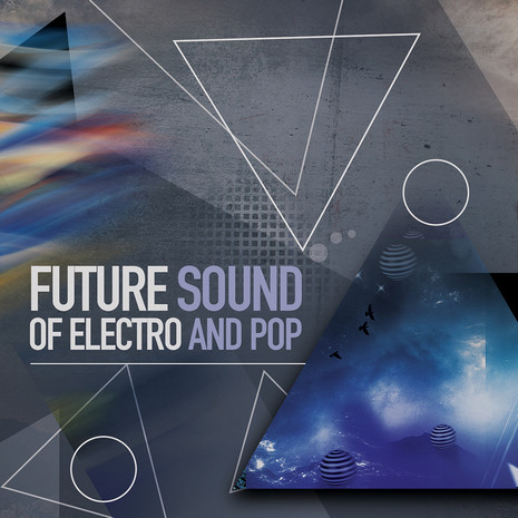 Future Sound Of Electro And Pop