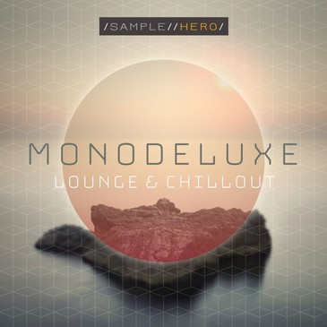 Monodeluxe: Chillout & Lounge